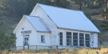 Howard school built around  for mining and ranch children to be able to attend school Located  miles east of Prineville Oregon