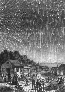 On November   there was a meteor shower so intense that it was possible to see up to  meteors crossing the sky every hour At the time many thought it was the end of the world so much so that it inspired this woodcut by Adolf Vollmy