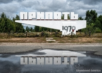 Pripyat Sign Chernobyl Exclusion Zone th Anniversary of the Disaster